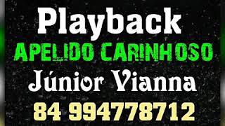 Playback (APELIDO CARINHOSO MEU NEGO) Júnior Vianna - Masterizado Pra Paredão😎🎶⚡