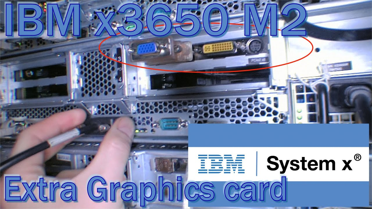 Ibm X3650 M2 With Extra Graphics Cards And Imm Access