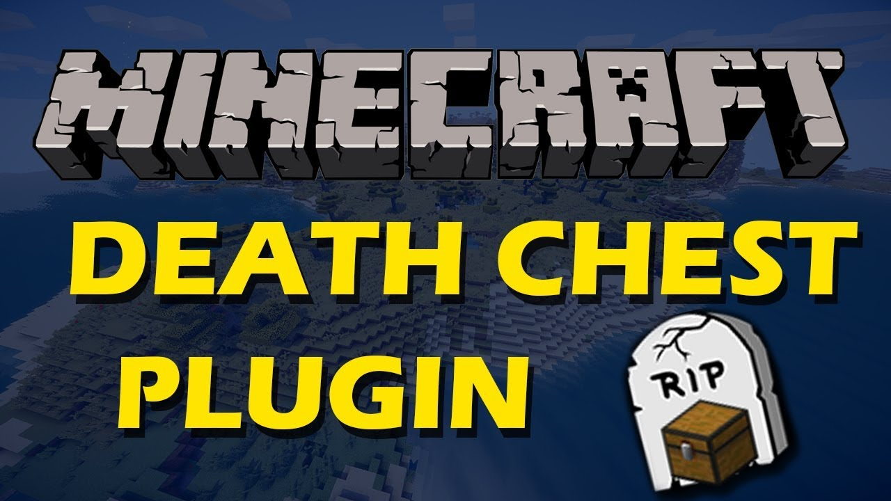Download Save your items after you die in Minecraft with DeathChest Plugin