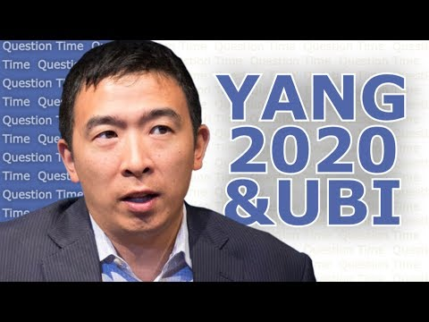ANDREW YANG - UBI and the 2020 Election