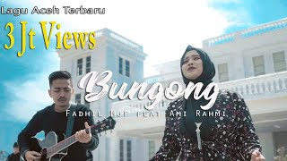Download Lagu Aceh Terbaru - Bungong - Nyawoung - ( cover by : Fadhil Mjf feat A.n Official )