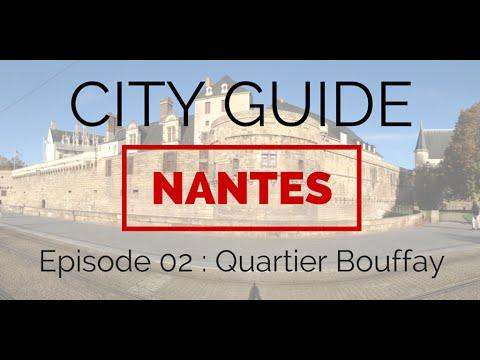 CITY GUIDE NANTES - Episode 2 : Quartier Bouffay