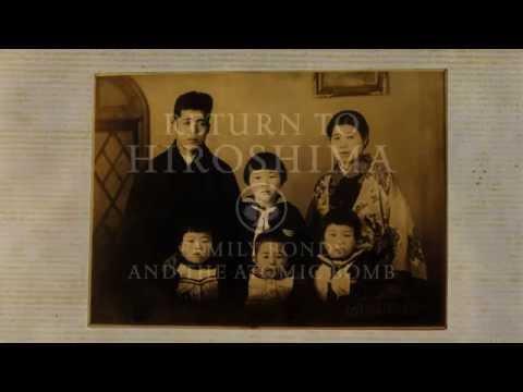 RETURN to HIROSHIMA: Family Bonds and the Atomic Bomb