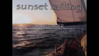 Sunset Sailing - Balearic Trance in the Mix