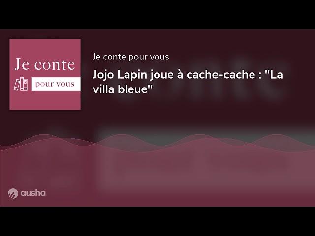 Jojo Lapin joue à cache-cache :