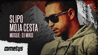 """Slipo & DJ Miko """"Moja cesta"""" [2014 / live promomix]"""