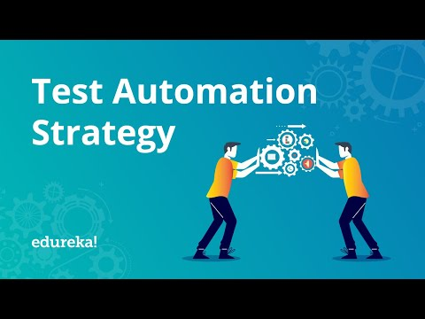 how-to-build-a-test-automation-strategy?-|-software-testing-training-|-edureka