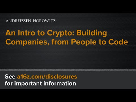 An Intro to Crypto: Building Companies, from People to Code