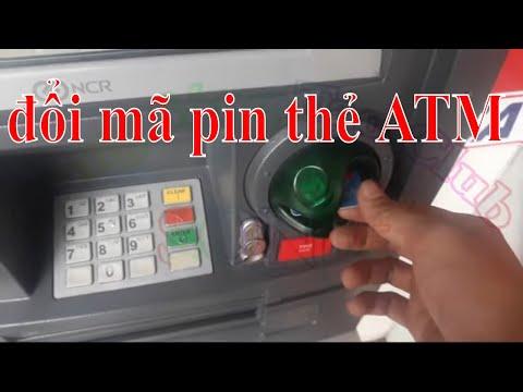 Hướng dẫn đổi mã PIN lần đầu sử dụng thẻ ATM cho người mới