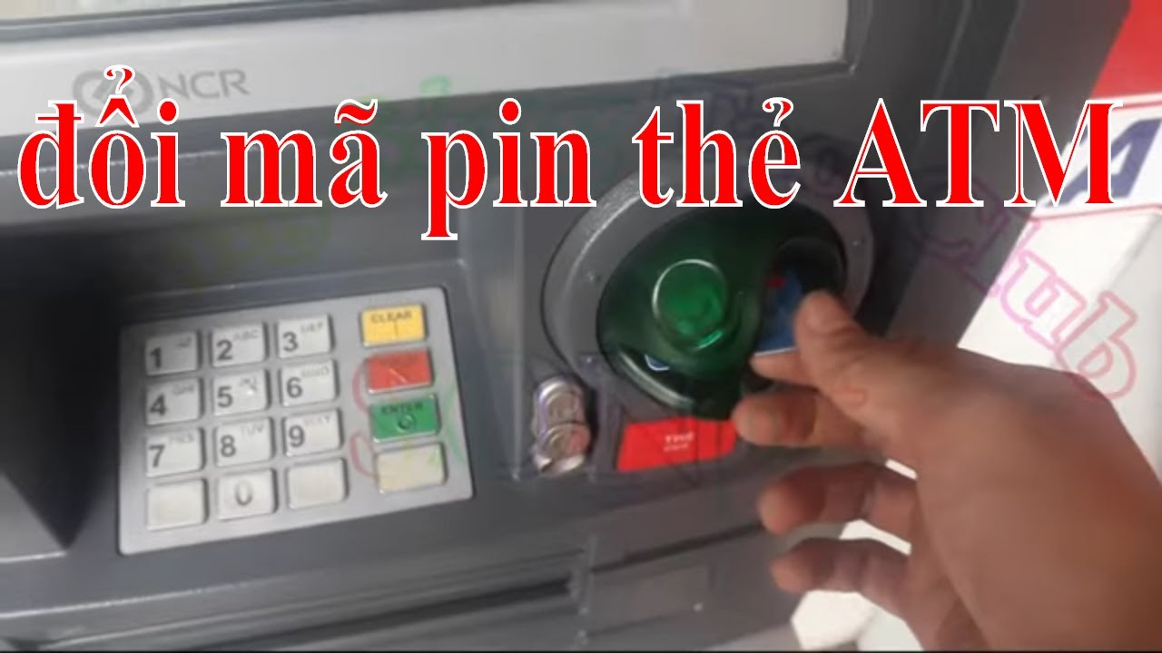 Tổng hợp cách đổi mã PIN thẻ ATM của các ngân hàng ở Việt ...