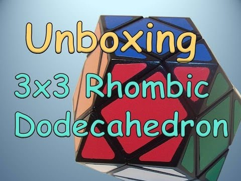 Unboxing: Lanlan Rhombic Dodecahedron