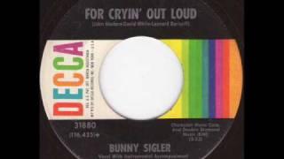 Bunny Sigler -  For Cryin