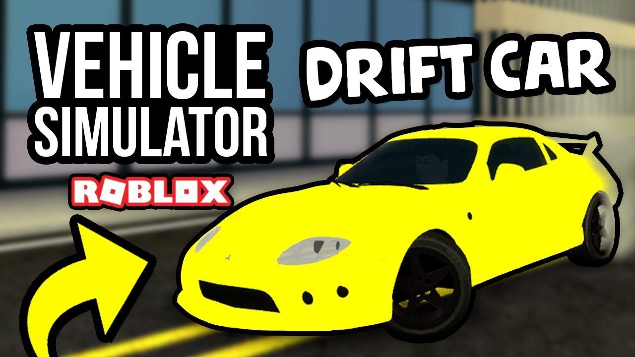 Roblox Vehicle Simulator Best Car 2018 - Best Drift Car In Roblox Vehicle Simulator