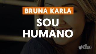 Sou Humano - Bruna Karla (aula de violão)