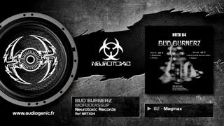 BUD BURNERZ - B2 - MAGMAX - MOFUCKASSUP - NRTX04