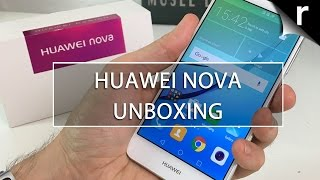 Huawei Nova Unboxing and First Look Review