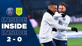 VIDEO: INSIDE : PARIS SAINT-GERMAIN vs NANTES (2-0)