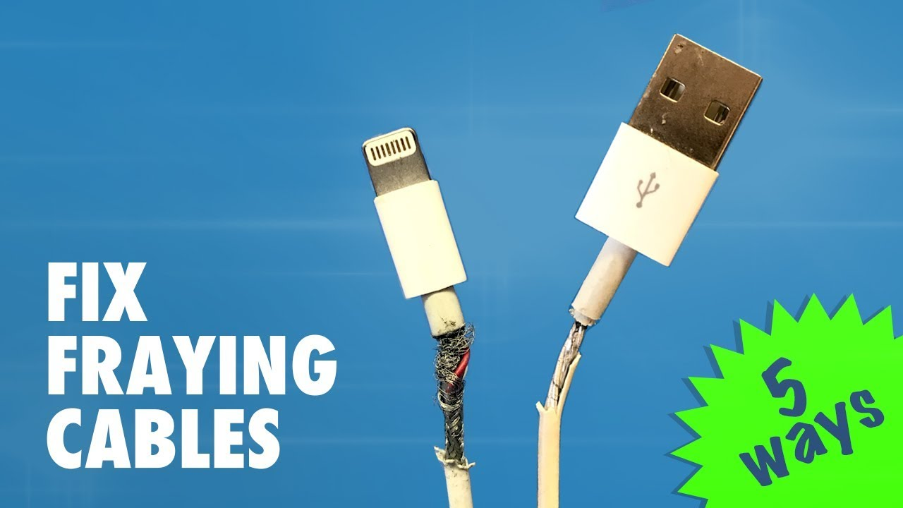 How To Fix Fraying Cables Charging Cords 5 Diy Methods Youtube