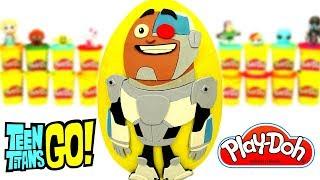 Teen Titans Go Cyborg Sürpriz Yumurta Oyun Hamuru Teen Titans Go Oyuncakları
