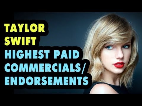 Taylor Swift Highest Paid Commercials/Endorsements