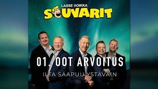 Lasse Hoikka & Souvarit - 01. Oot arvoitus