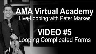 AMA Virtual Academy with Peter Markes |  VIDEO #5 - LOOPING COMPLICATED FORMS