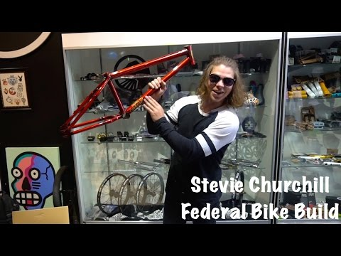 STEVIE CHURCHILL V2 FEDERAL BIKE BUILD!