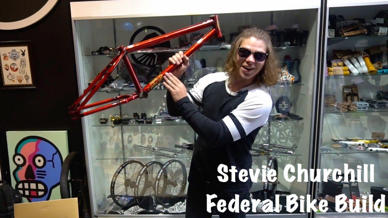 Build A Bike >> STEVIE CHURCHILL V2 FEDERAL BIKE BUILD! - YouTube