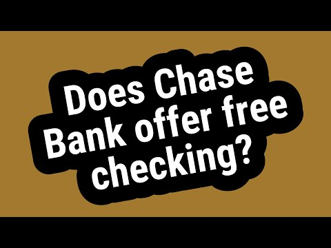 does-chase-bank-offer-free-checking?