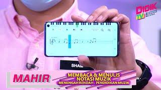 Mahir (2021) | Menengah Rendah : Pendidikan Muzik – Membaca & Menulis Notasi Muzik