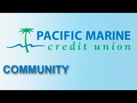 Pacific Marine Credit Union a Strong Community Partner