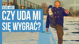 CZY UDA MI SIĘ WYGRAĆ? / VLOG #681