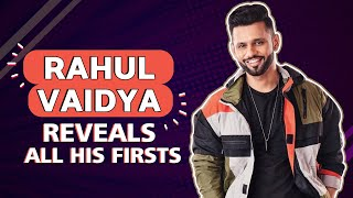 Rahul Vaidya Reveals All His Firsts | Fun Secrets Out | Bigg Boss 14