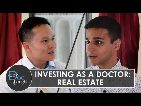 Investing as a Doctor: Real Estate