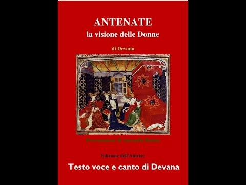 ANTENATE 4 IL RACCONTO DI HILDEGARD (von Bingen) Testo voce e canto di Devana