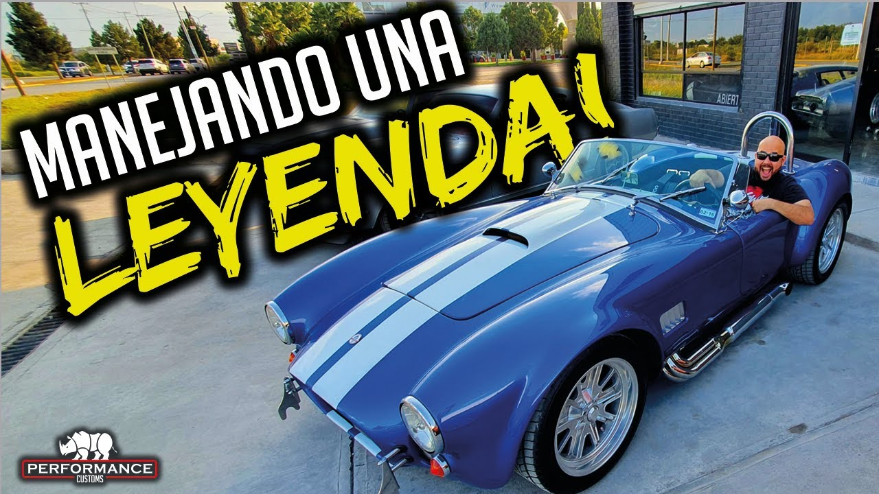 Manejamos El #Legendario (Shelby Cobra) #Test Drive