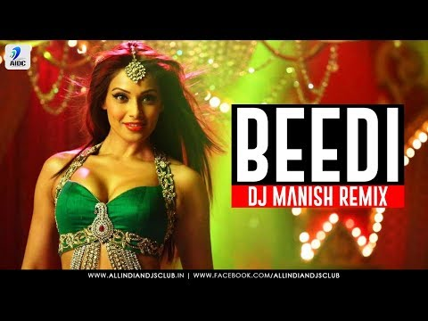 Beedi | Remix | Omkara | DJ Manish | Bipasha Basu | Ajay Devgn | Saif Ali Khan | Kareena Kapoor