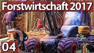 FORSTWIRTSCHAFT 2017 #4 ORIGINAL MARKEN ►Lets Play Forestry