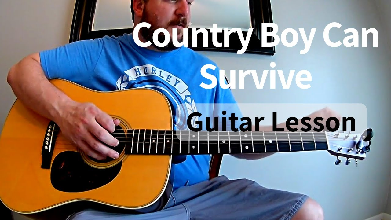 A Country Boy Can Survive Guitar Tutorial Lesson Youtube