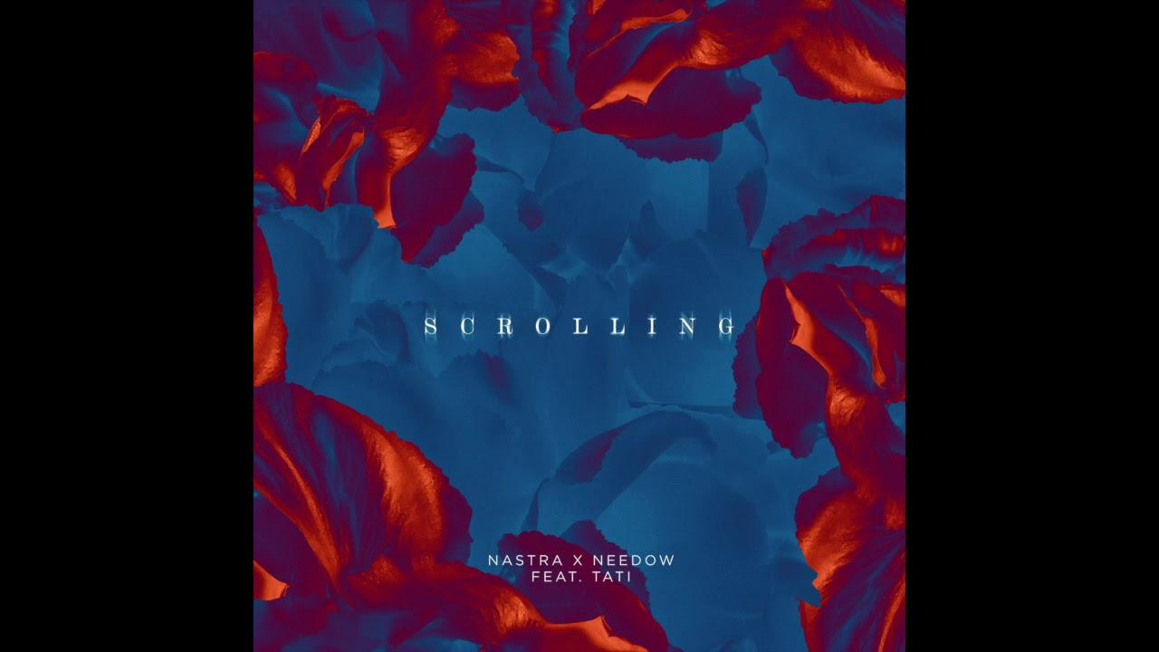 Download NXN - Scrolling (feat. Tati)