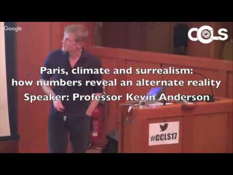 Kevin Anderson: Paris, climate & surrealism: how numbers reveal another reality