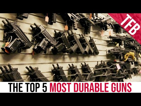 The Top 5 Most Durable Guns