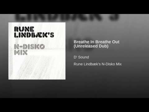 Breathe In Breathe Out (Unreleased Dub)