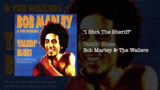 """I Shot The Sheriff"" - Bob Marley & The Wailers 