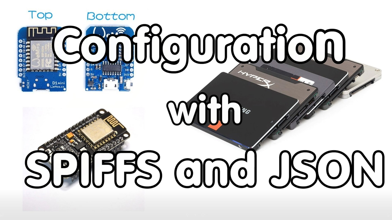 #121 SPIFFS and JSON to save configurations on an ESP8266