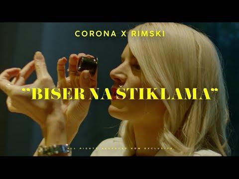 CORONA X RIMSKI - BISER NA STIKLAMA (OFFICIAL VIDEO)