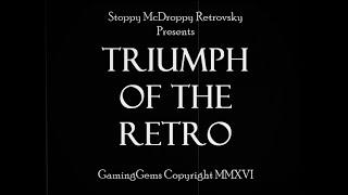 Triumph Of The RETRO - The Retro VGS story retold in a truly retro format