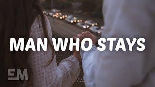 Jake Scott - Man Who Stays (Lyrics)