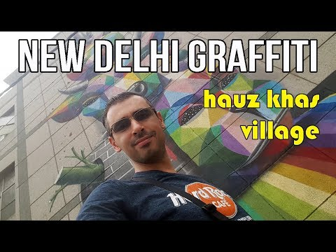 Hauz Khas Village Graffiti | New Delhi Culture