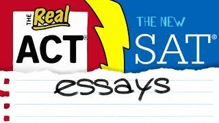 The NEW ACT Essay vs. The NEW SAT Essay